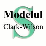 Modelul de securitate Clark Wilson