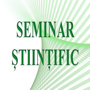 seminar stiintific