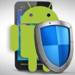 Peste 50% dintre utilizatorii de dispozitive Android nu folosesc software de securitate